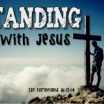 Standing With Jesus